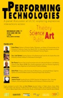 Performing Technologies: a panel discussion at UCSC exploring expressive interactions across: theory, science, art, & the public