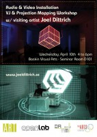 OpenLab sponsors VJ & Projection Mapping Workshop with visiting artist Joel Dittrich