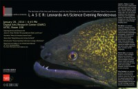 UCSC's Institute of the Arts and Sciences is pleased to announce the next LASER (Leonardo Art/Science Evening Rendezvous)
